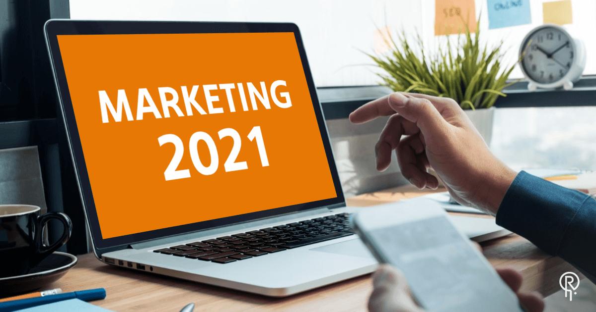 Trendy w marketingu internetowym na rok 2021