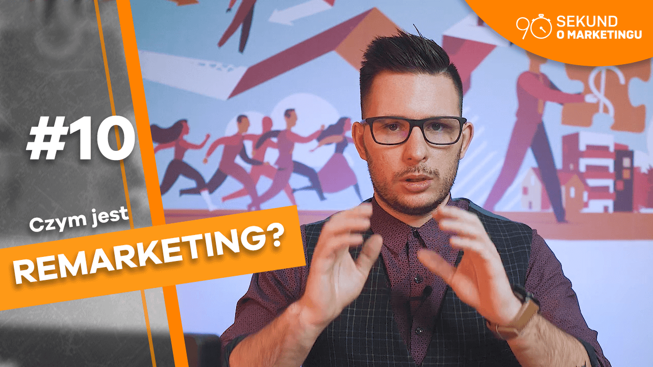 #10 90s o Marketingu – Czym jest remarketing?