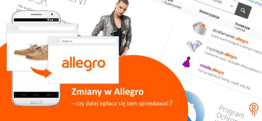 Roxart blog - Zmiany w Allegro – czy dalej opłaca się tam sprzedawać?