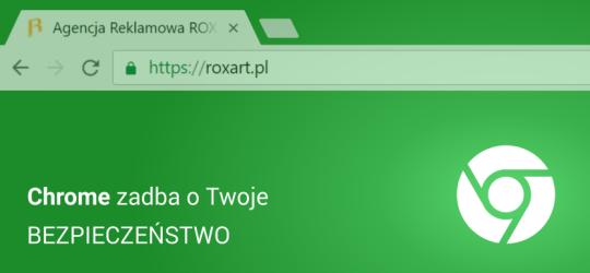 Roxart blog - Chrome zadba o Twoje bezpieczeństwo