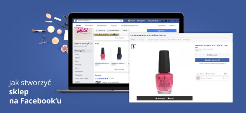 Jak stworzyć sklep na Facebooku