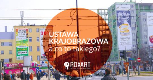 Roxart blog - Ustawa krajobrazowa – a co to takiego?