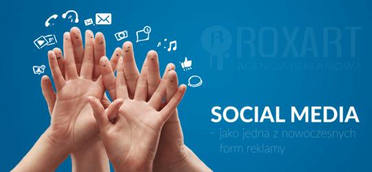 Roxart blog - Social Media – jako jedna z nowoczesnych form reklamy