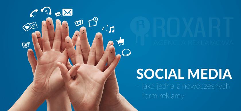 Social Media – jako jedna z nowoczesnych form reklamy