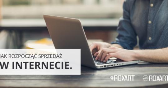Roxart blog - Jak rozpocząć sprzedaż w Internecie?