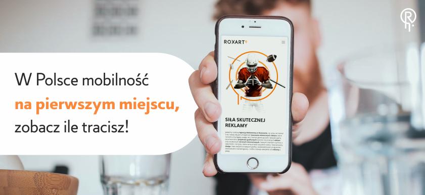 W Polsce mobilność na pierwszym miejscu, zobacz ile tracisz!